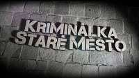 Kriminalka stare mesto